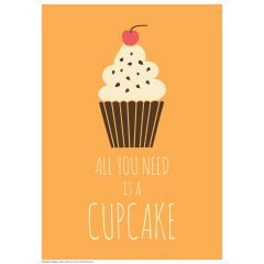 Poster All You Need - Cupcake