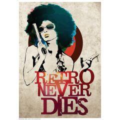 Poster Retro Never Dies